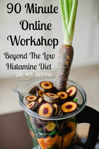 90 min online histamine intolerance diet workshop